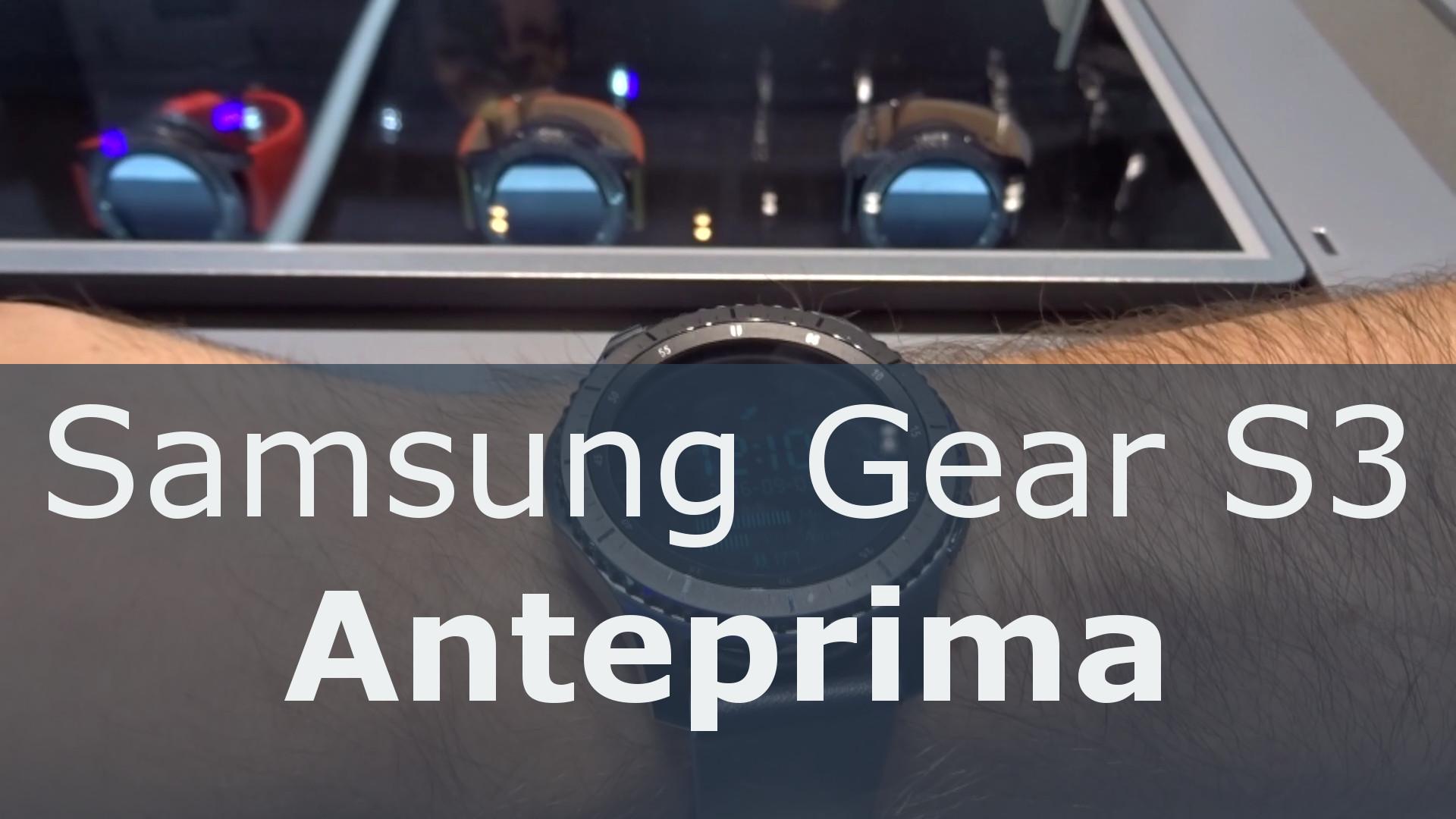 Samsung Gear S3 - Anteprima da IFA 2016